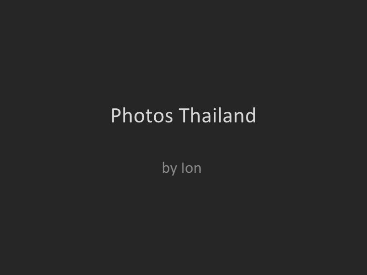 Photos Thailand by Ion