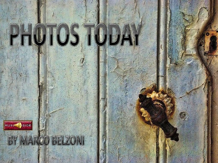 PHOTOS TODAY<br />BY MARCO BELZONI<br />