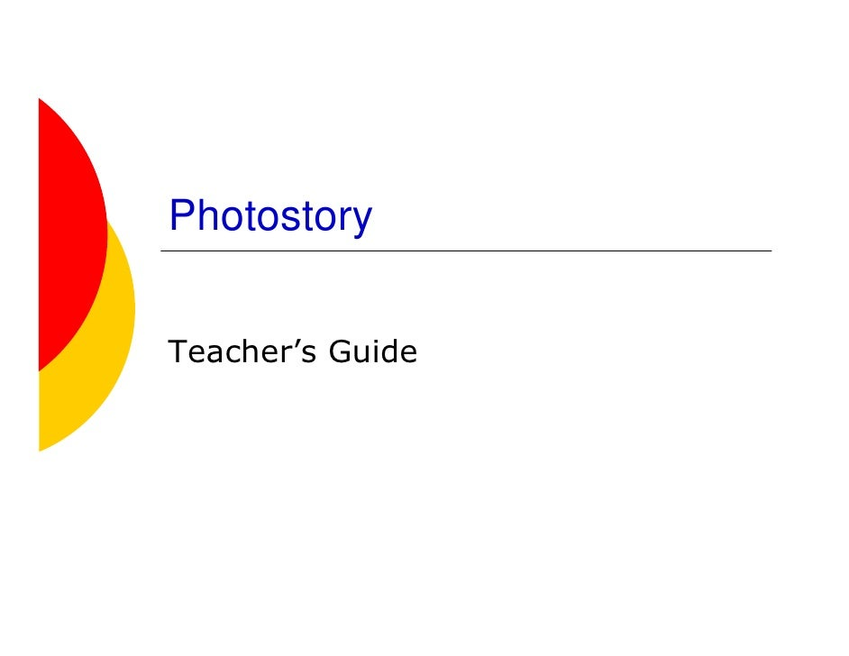 Photostory   Teacher's Guide