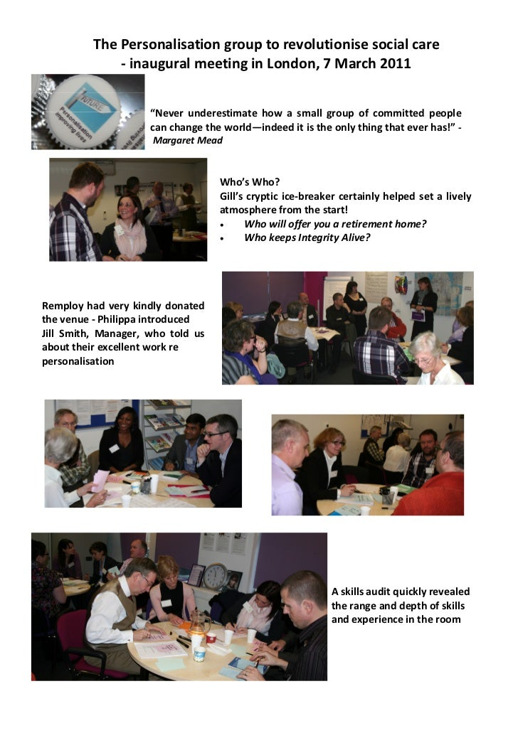 The Personalisation group to revolutionise social care              - inaugural meeting in London, 7 March 2011           ...