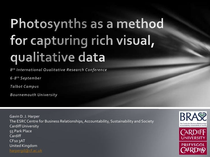 Photosynths as a method for capturing rich visual, qualitative data<br />8th International Qualitative Research Conference...