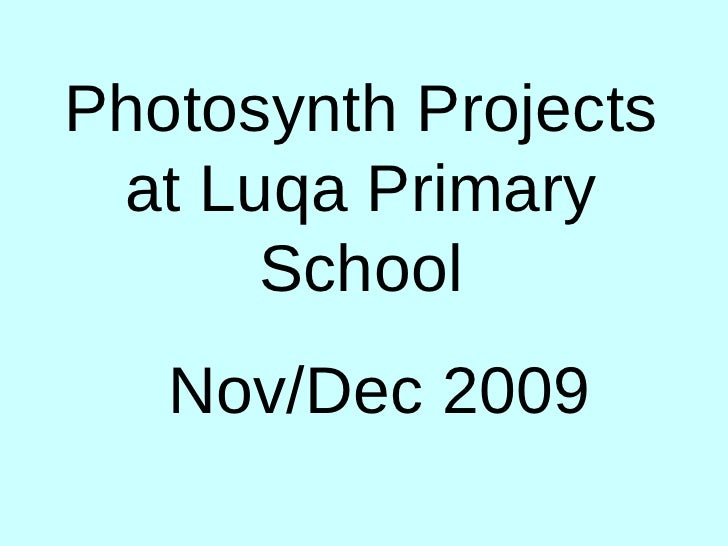 Photosynth Projects at Luqa Primary School Nov/Dec 2009