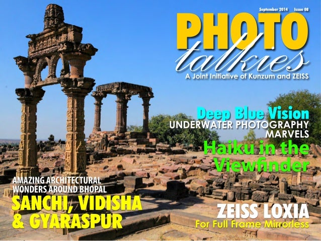 PtaHlOkTieOs September 2014 Issue 08  A Joint Initiative of Kunzum and ZEISS  Haiku in the  Viewfinder  ZEISS LOXIA  For F...