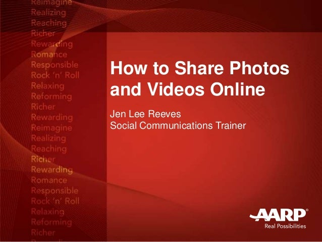 How to Share Photos and Videos Online Jen Lee Reeves Social Communications Trainer
