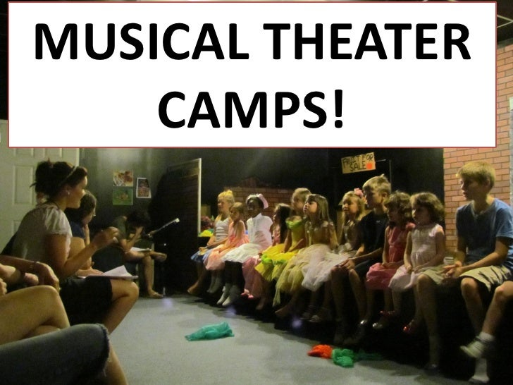 MUSICAL THEATER    CAMPS!