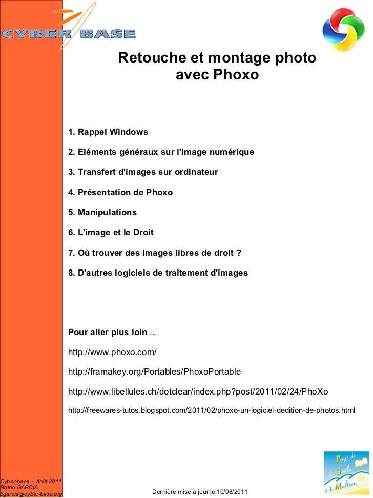 Retouche et montage photo                                              avec Phoxo                         1. Rappel Window...