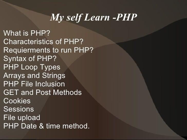 My self Learn -PHP <ul><li>What is PHP?