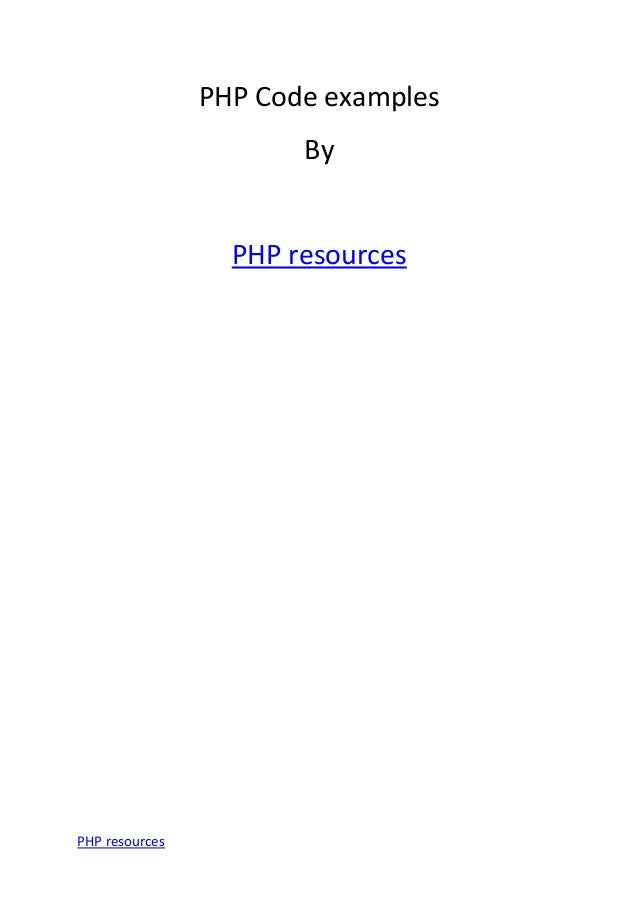PHP Code examples By PHP resources PHP resources