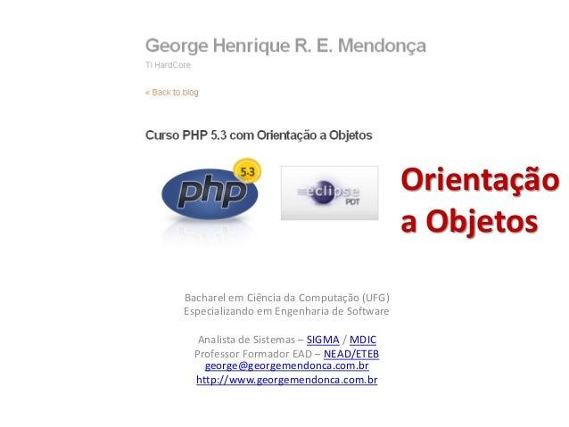 Bacharel em Ciência da Computação (UFG) Especializando em Engenharia de Software Analista de Sistemas – SIGMA / MDIC Profe...