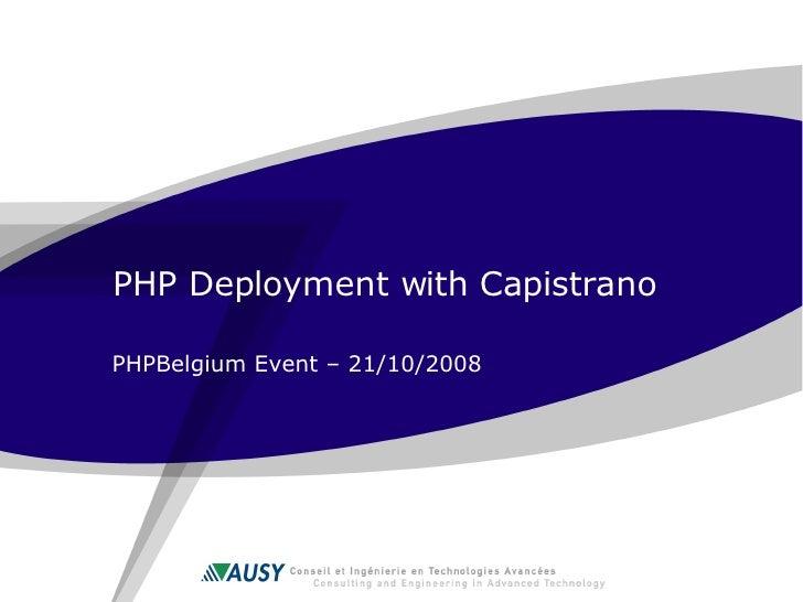 PHP Deployment with Capistrano PHPBelgium Event – 21/10/2008