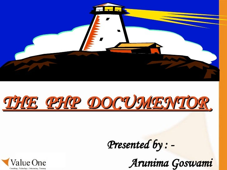 THE  PHP  DOCUMENTOR Presented by : - Arunima Goswami