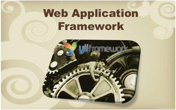 Web Application Framework<br />
