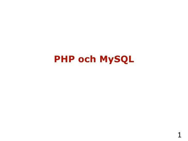 PHP och MySQL