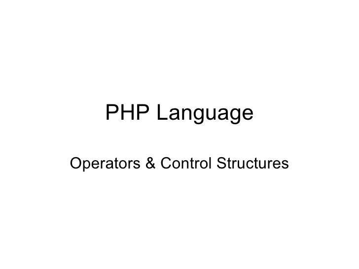 PHP Language Operators & Control Structures