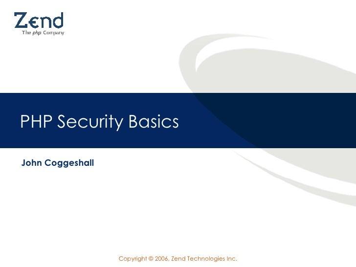 PHP Security Basics John Coggeshall