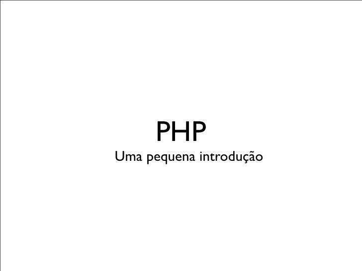 PHP Uma pequena introdução