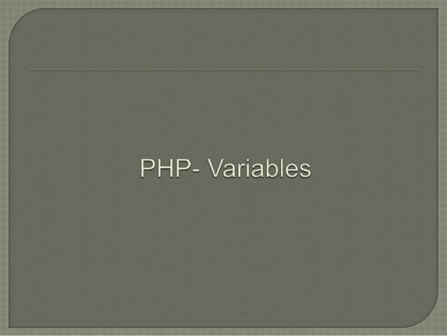 """ Variables  are """"containers"""" for storing information.  PHP variables are Case sensitive.  PHP Variables Like Algebra: ..."""