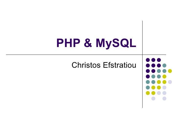 PHP & MySQL Christos Efstratiou