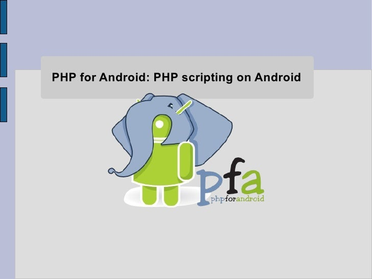 PHP for Android: PHP scripting on Android