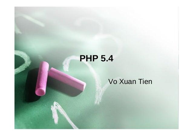 PHP 5.4 Vo Xuan Tien