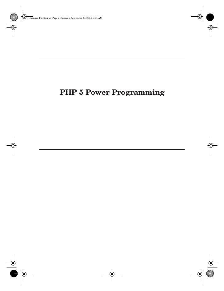 Gutmans_Frontmatter Page i Thursday, September 23, 2004 9:05 AM                               PHP 5 Power Programming