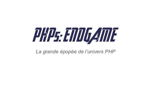 La grande épopée de l'univers PHP