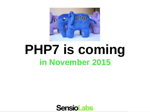 PHP7 is coming in November 2015