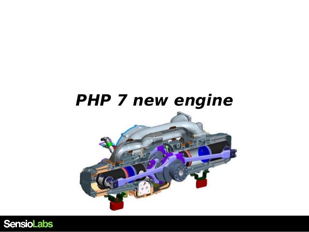 PHP 7 new engine