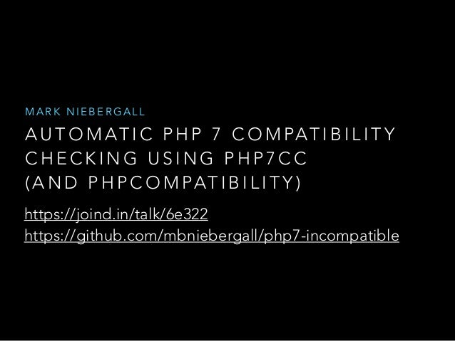 Automatic PHP 7 Compatibility Checking Using php7cc (and PHPCompatibi…