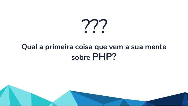 PHP: Além do sitezinho Slide 3