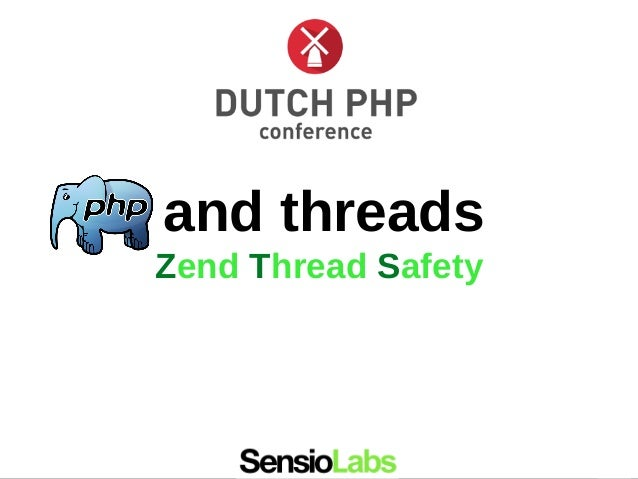 and threads Zend Thread Safety
