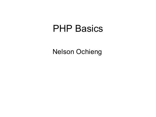 PHP BasicsNelson Ochieng