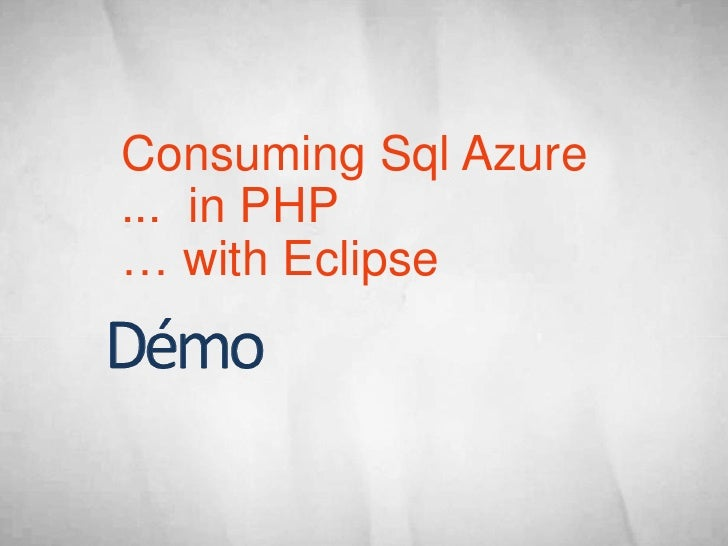 Consuming Sql Azure ... in PHP … with Eclipse