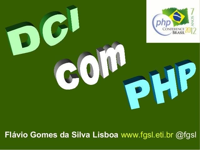 Flávio Gomes da Silva Lisboa www.fgsl.eti.br @fgsl