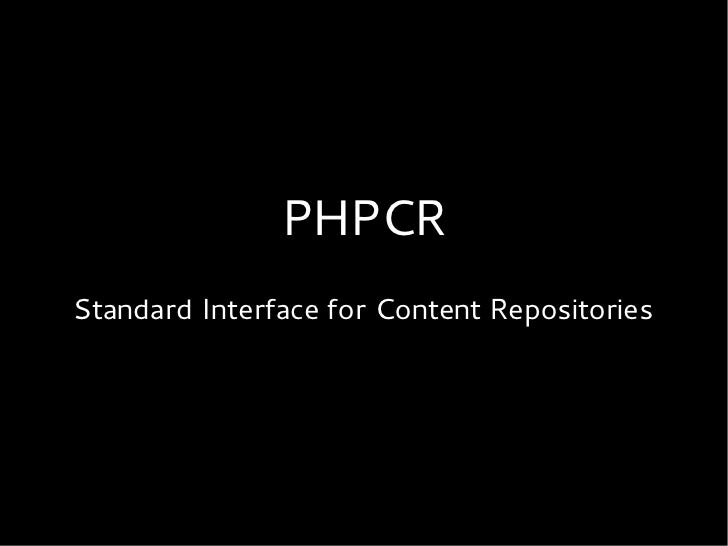 PHPCRStandard Interface for Content Repositories