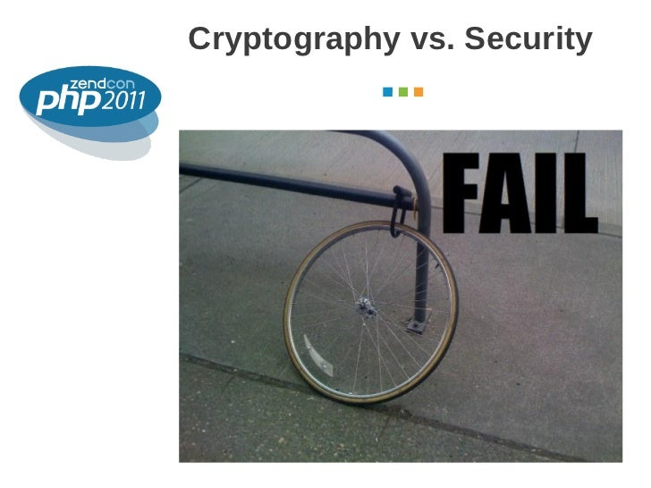 Cryptography vs. Security                   October 2011