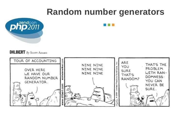 Random number generators                  October 2011