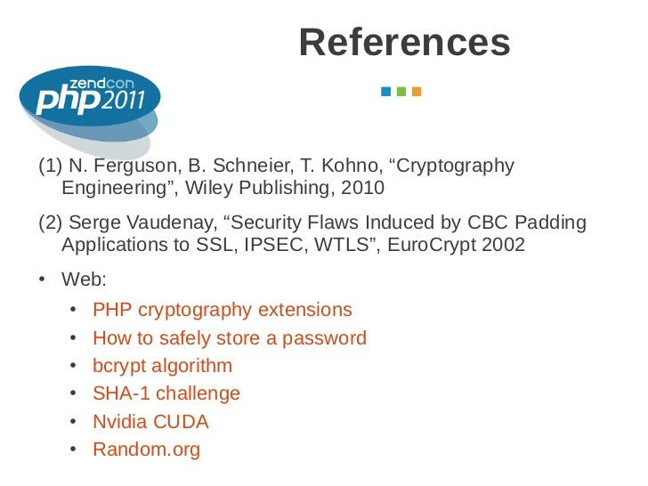 """References                                                    October 2011(1) N. Ferguson, B. Schneier, T. Kohno, """"Cryptog..."""
