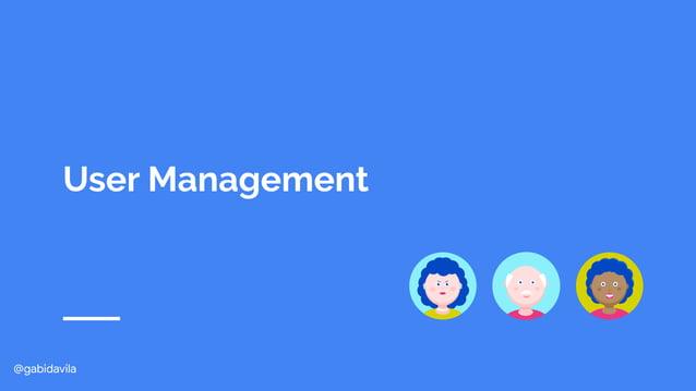 @gabidavila User Management