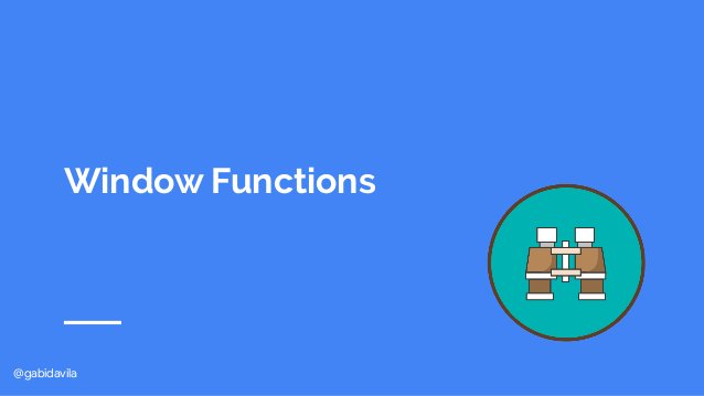 @gabidavila Window Functions