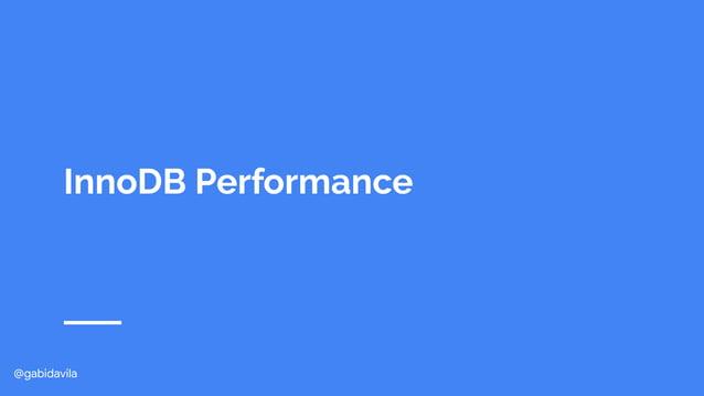 @gabidavila InnoDB Performance