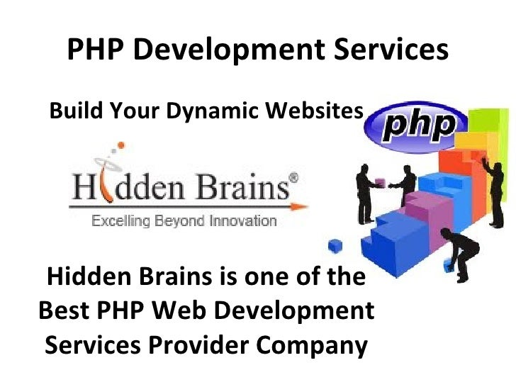 PHP Development ServicesBuild Your Dynamic Websites Hidden Brains is one of theBest PHP Web DevelopmentServices Provider C...