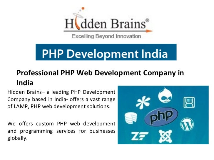 Professional PHP Web Development Company in   IndiaHidden Brains– a leading PHP DevelopmentCompany based in India- offers ...