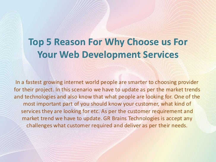 Top 5 Reason For Why Choose us For Your Web