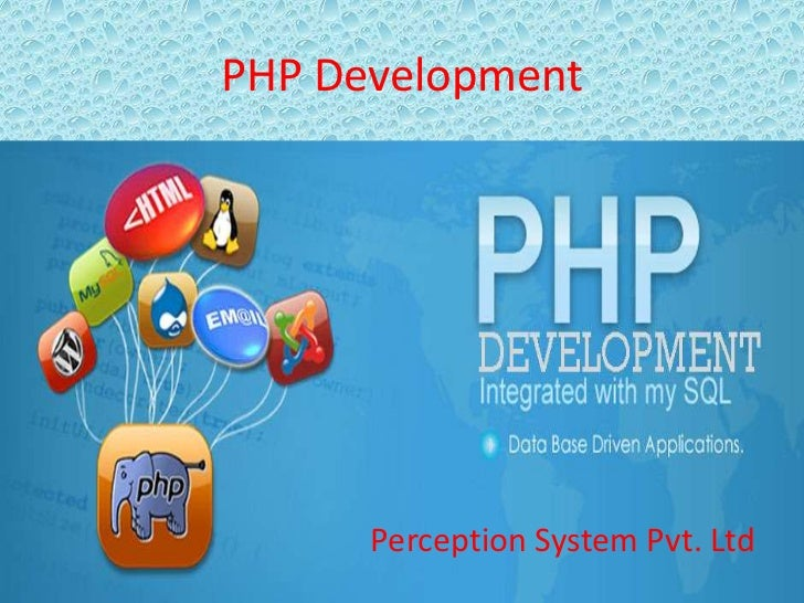 PHP Development      Perception System Pvt. Ltd