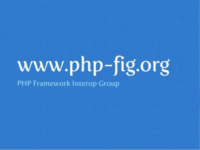 Le groupe  PHP-FIG et les standards PSR Slide 3