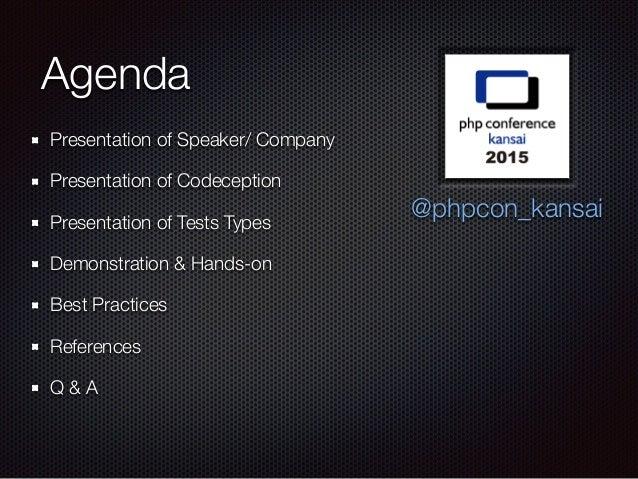 Codeception Testing Framework -- English #phpkansai Slide 2
