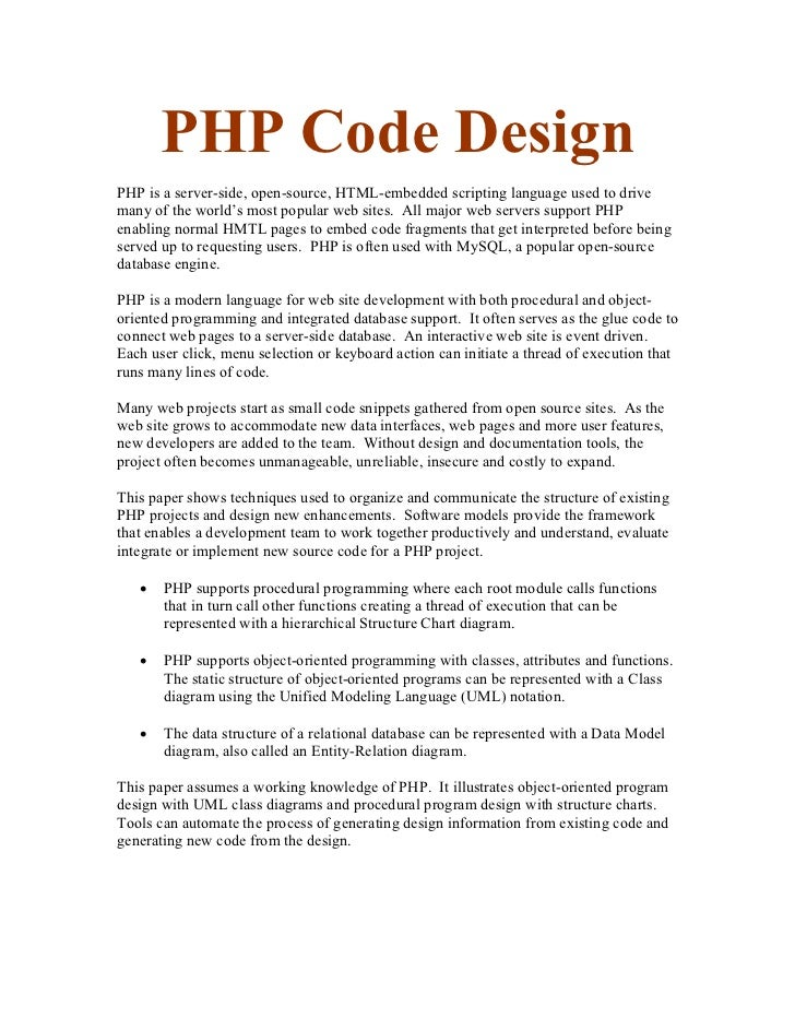 PHP Code DesignPHP is a server-side, open-source, HTML-embedded scripting language used to drivemany of the world's most p...