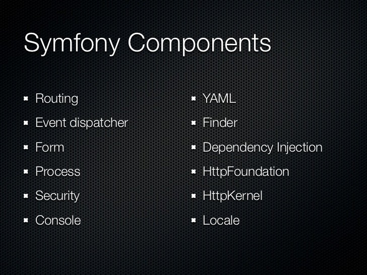 Phpne august-2012-symfony-components-friends Slide 3