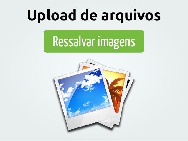 Ressalvar imagens Upload de arquivos